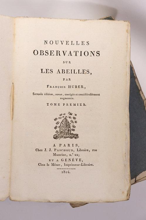 François Huber. Nouvelles observations sur les abeilles (1814). Bel exemplaire