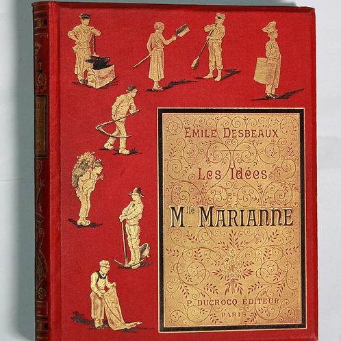 Les Idées de Mlle Marianne Desbeaux Cartonnage éditeur décoré 1884