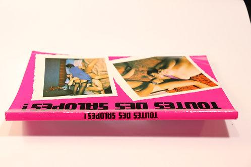 Toutes des salopes ! Roman-Photos. 1980. Bel exemplaire.