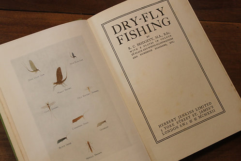 1922 Dry-Fly Fishing by R. C. Bridgett 2 plates in colour 16 black ans white ill