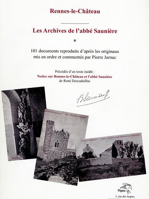 René Descadeillas. Pierre Jarnac. Rennes-le-Château. Les Archives de l'abbé I.
