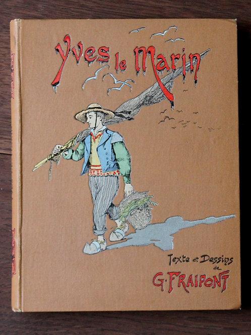 Gustave Fraipont. Yves le Marin (1904). Bretagne et région de Plouescat St-Pol