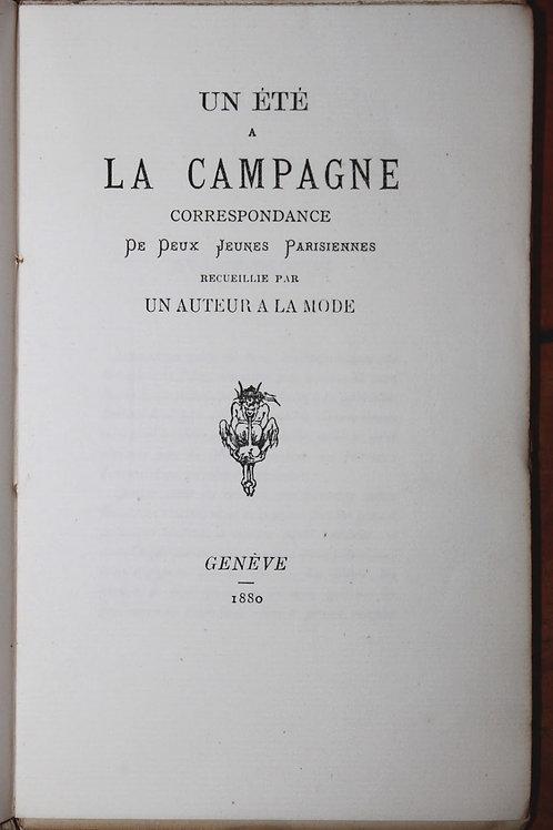 Gustave Droz. Un été à la campagne. 1880. Papier de Hollande. Rare.