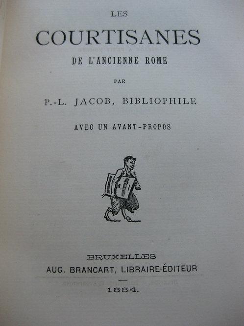 Les courtisanes de l'ancienne Rome Jacob La princesse de Guémenée Lacour 1884