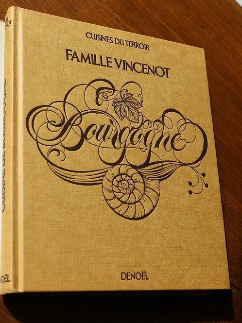1980 Cuisine de Bourgogne Vincenot recettes Cuisine Gastronomie