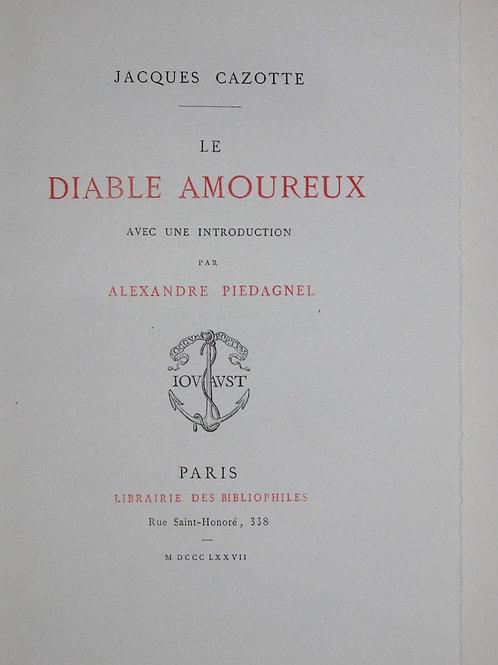 Cazotte Le Diable amoureux 1877 Jouaust bibliophilie 1/30 papier Whatman