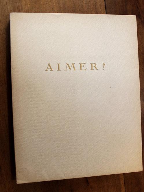Stéphen Liégeard. Job. Aimer ! (1914). Superbe illustré. Poésies amoureuses