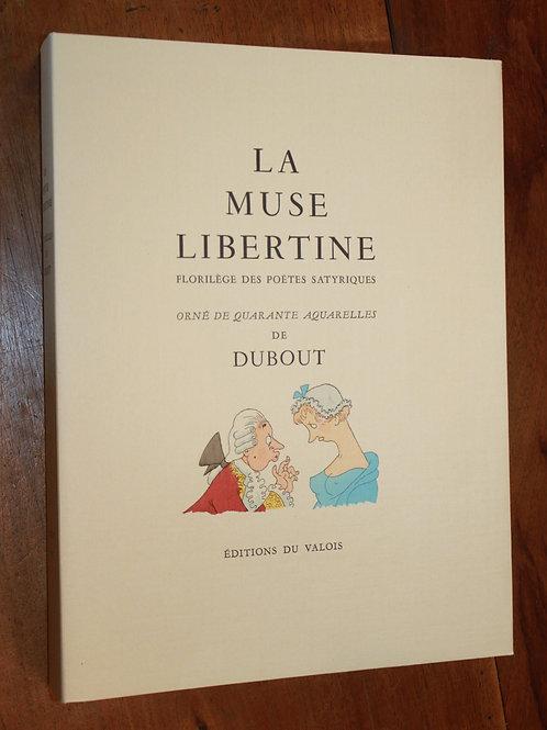 Albert Dubout. La Muse libertine (1957). Superbe exemplaire avec suite en noir