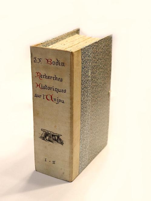 J.-F. Bodin. Recherches historiques sur l'Anjou (1847). Seconde édition.
