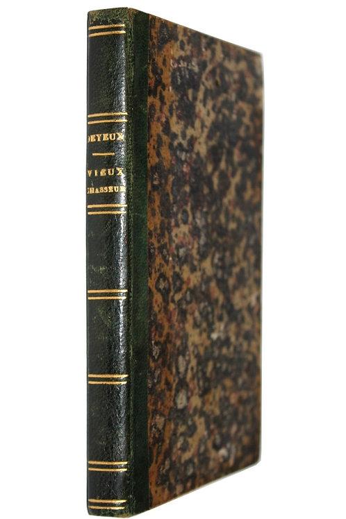 Le Vieux Chasseur par Théophile Deyeux (1844). Bel exemplaire