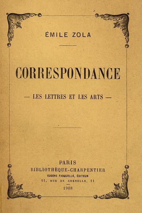 Emile Zola. Correspondance. Les lettres et les arts (1908). 1/50 ex. Hollande