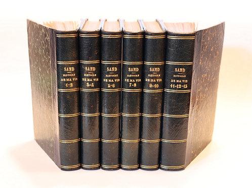George Sand. Histoire de ma vie. 1855. Rarissime !