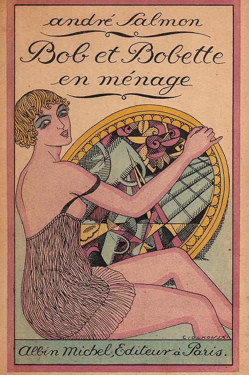 Bob et Bobette en Ménage par André Salmon (1920). 1 des 10 ex. sur Japon