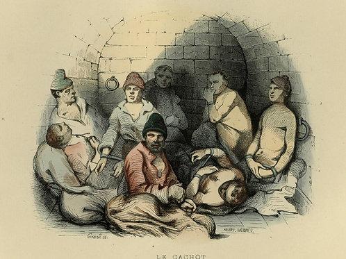 1842 LE CACHOT BAGNE BAGNARDS  estampe aquarellée époque  Les Français peints