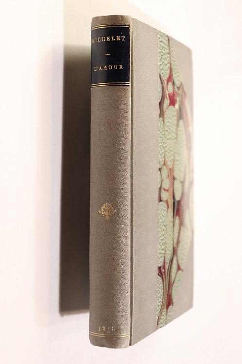 L'amour de Jules Michelet édition originale 1858 reliure