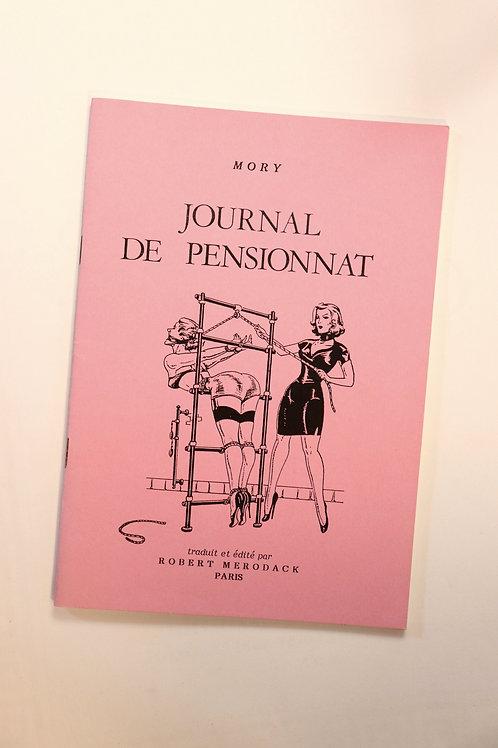 Robert Mérodack. Mory. Journal de pensionnat (1987). BDSM 1/96 ex.