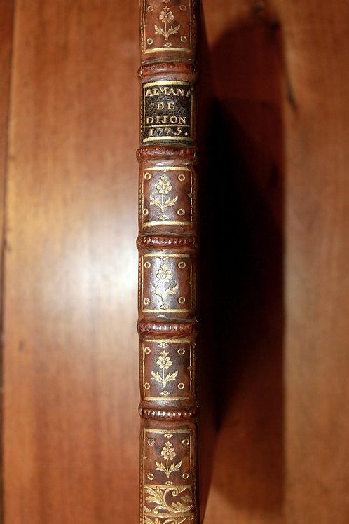 Almanach de la Province de Bourgogne (Dijon). Frantin, 1775. Bel exemplaire