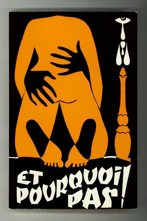 1970 Roman érotique Et Pourquoi pas ! Couverture A. Camiscioli Dominique Leroy