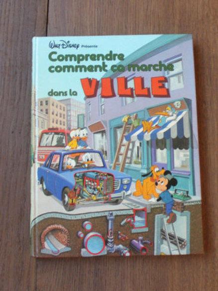 1981 Comment ça marche la Ville Walt Disney Mickey Donald Livre enfant vintage