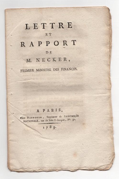 Lettre et Rapport de M. Necker, Premier Ministre des Finances (1789)