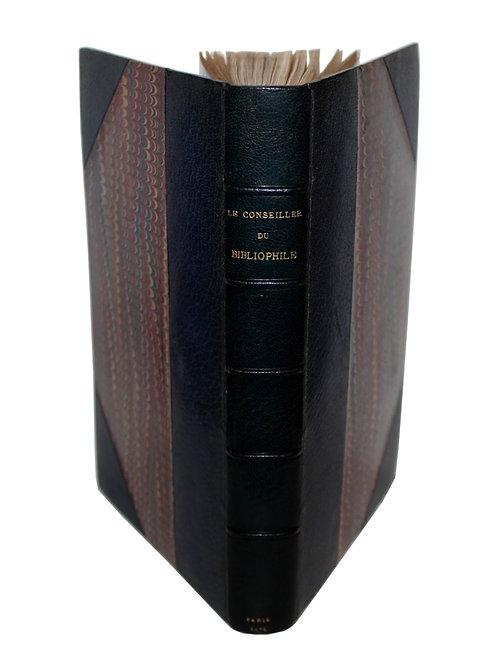 Le Conseiller du Bibliophile par C. Grellet et O. Uzanne (1876-1877)
