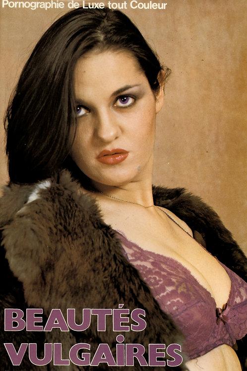 Beautés vulgaires. Roman-Photos. 1980. Bel exemplaire.