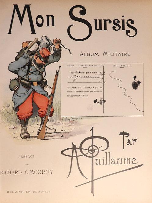 Albert Guillaume. Mon sursis, album militaire (1901). Ex. sur Chine (15 ex.)