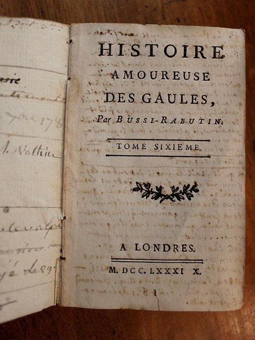Bussy-Rabutin. Gatien Courtilz de Sandras. Histoire amoureuse des Gaules (1789)