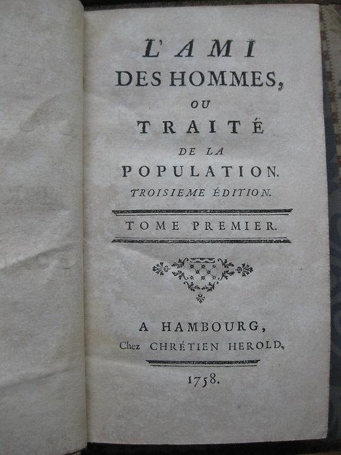 L'ami des hommes ou traité de la population politique 1758 Mirabeau père 2 vol