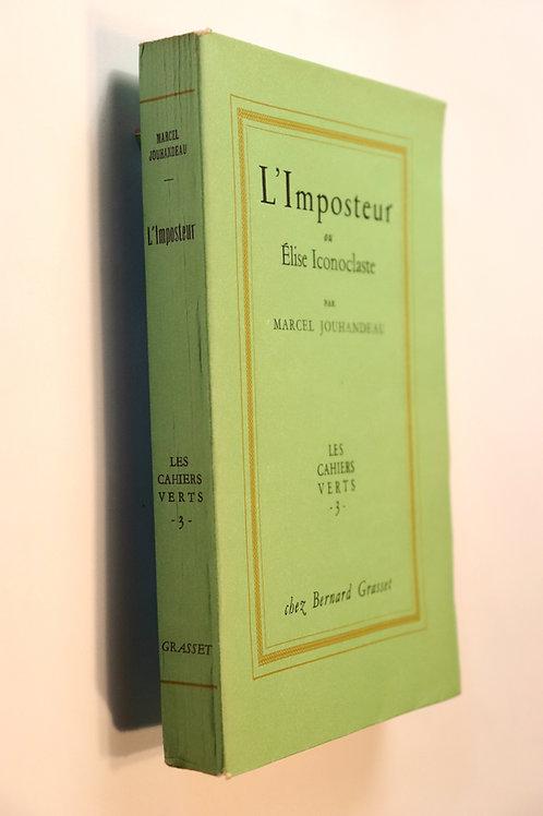 Marcel Jouhandeau. L'Imposteur ou Elise Iconoclaste (1950). Exceptionnel envoi