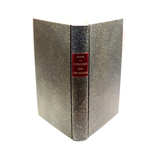 Docteur Rozier. Les habitudes secrètes, ou de l'Onanisme chez les femmes (1825)