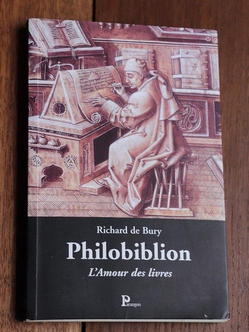 2001 Philobiblion L'amour des livres De Bury Parangon