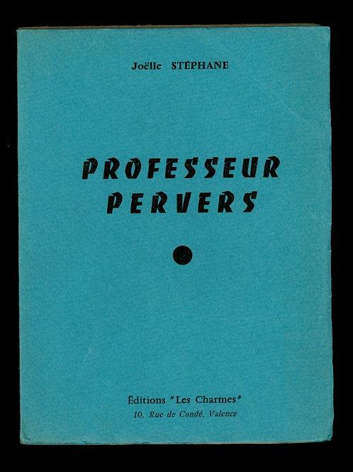 1965 Roman érotique clandestin P. Delalu clandestin Professeur Pervers EO
