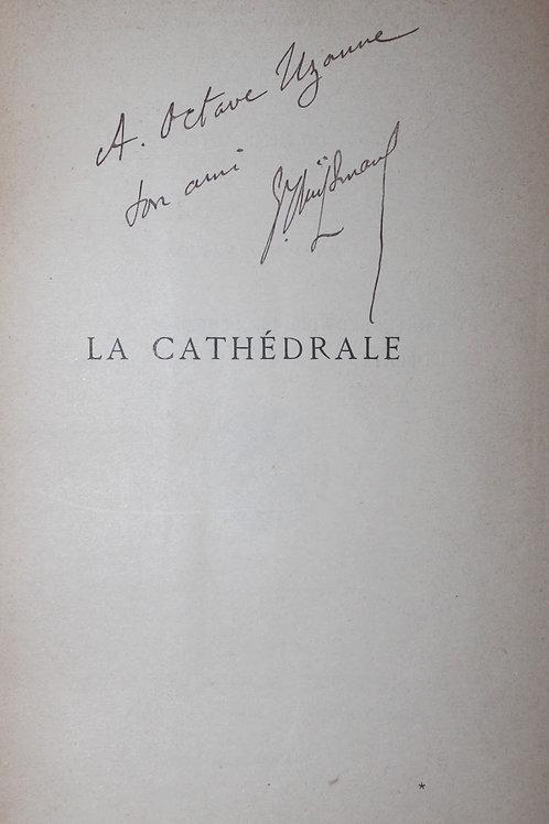 La Cathédrale par J.-K. Huysmans (1898). Exemplaire avec envoi à Octave Uzanne
