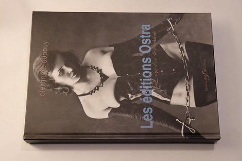 Les éditions Ostra L'âge d'or du fétichisme curiosa erotica BDSM 1930 vintage