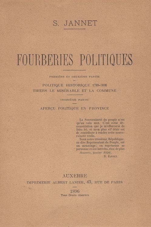 Stanislas Jannet. Fourberies politiques (Auxerre, 1896). Commune, Socialisme etc