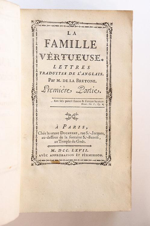 Rétif de la Bretonne. La Famille vertueuse (1767). EO. Premier ouvrage de Rétif