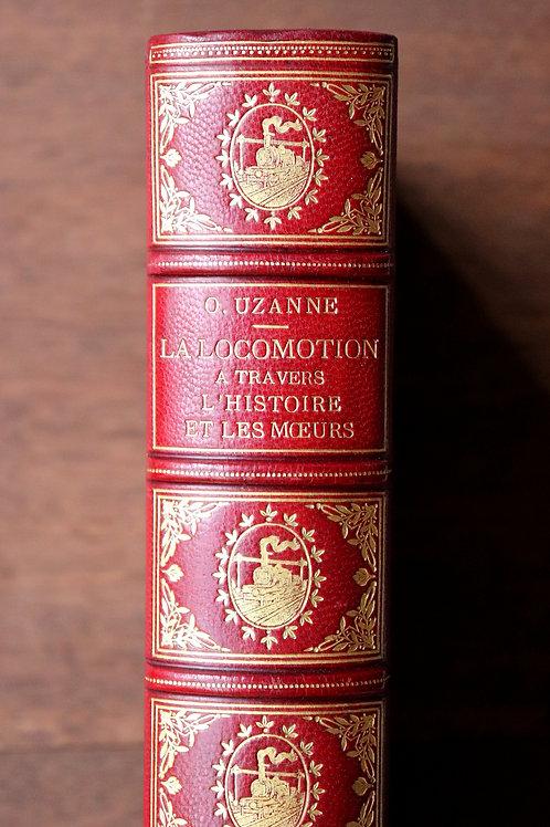 Octave Uzanne. Eugène Courboin. La Locomotion à travers les âges (1900)