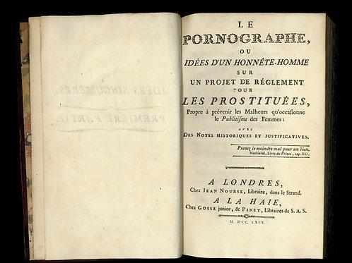 Rétif de la Bretonne [Restif de la Bretone]. Le Pornographe. EO de 1769.