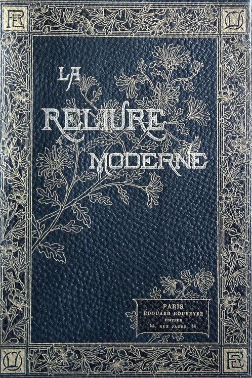 La Reliure Moderne par Octave Uzanne (1887). Exemplaire sur Japon à relier