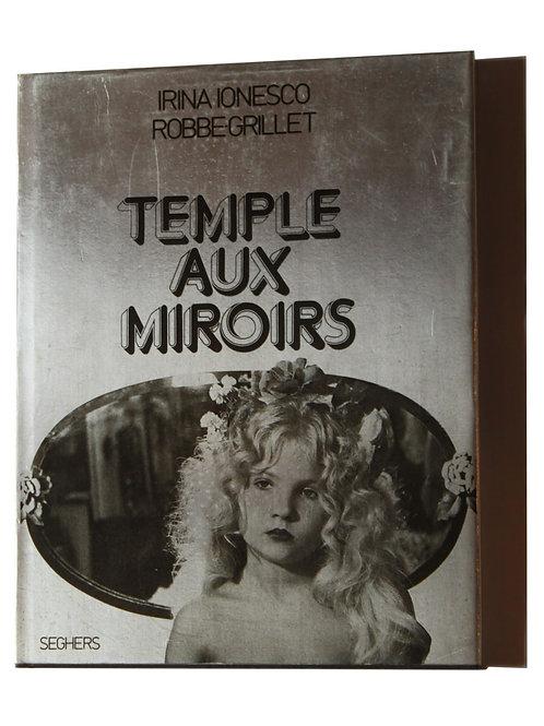 Temple aux Miroirs. Photographies d'Irina Ionesco (1977). Livre sulfureux ...