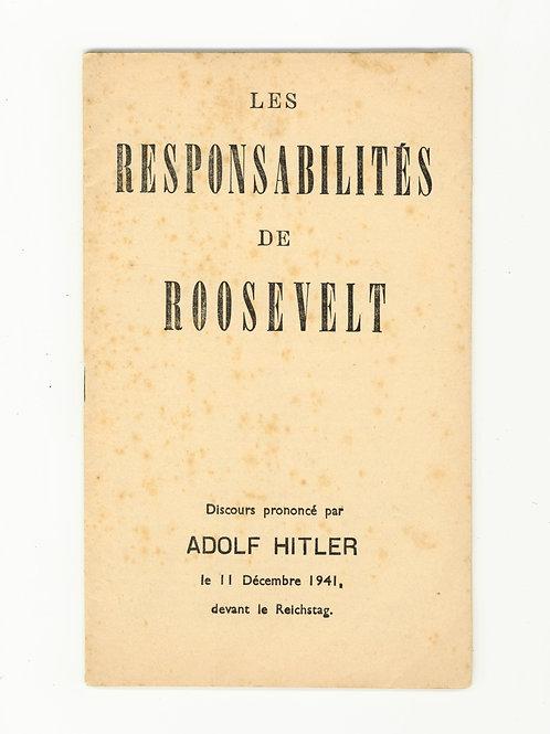 Adolf Hitler. Les responsabilités de Roosevelt. Discours au Reichstag.