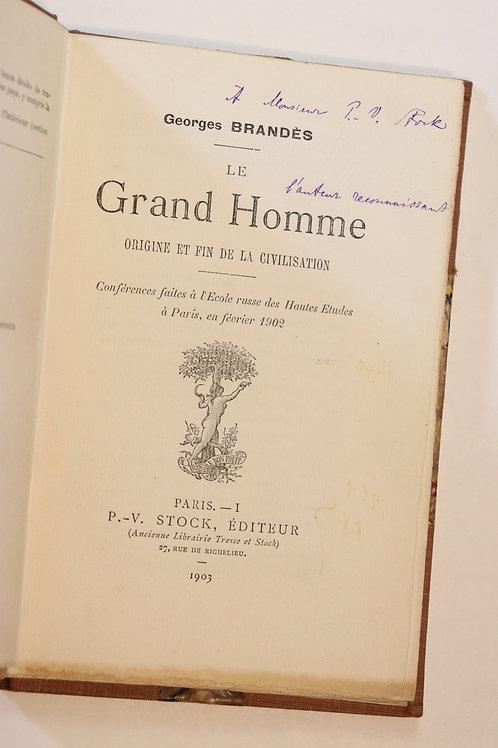 Georges Brandès. Origine et fin de la civilisation. Le Grand Homme (1903). EO