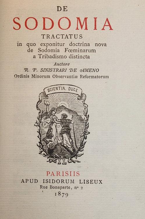 De Sodomia Tractatus ou Traité de la Sodomie par Sinistrati (1879). Rare
