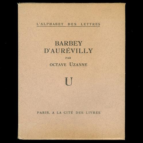 Octave Uzanne. Jules Barbey d'Aurévilly (1927). 1/25 ex. Japon