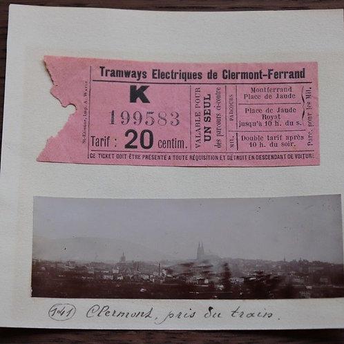 Photographie ancienne 1899 Vue de Clermont-Ferrand pris train Ticket Tramways