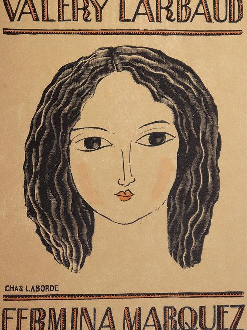 Valéry Larbaud. Fermina Marquez. Eaux-forte par Chas Laborde (1925). 300 ex.