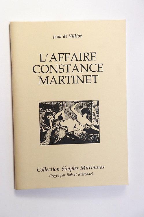 Robert Mérodack L'Affaire Martinet Tirage à très petit nombre 96 ex. curiosa