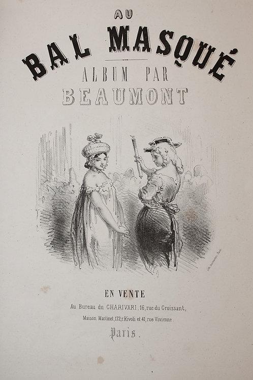 Au Bal Masqué par Ed. de Beaumont (1860). 30 lithographies originales