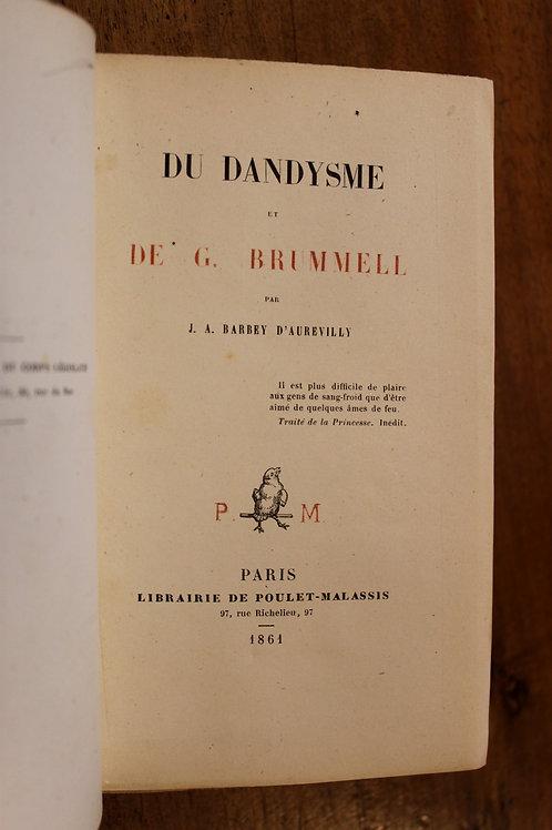Barbey d'Aurevilly. Du Dandysme et de G. Brummell (1861). Poulet-Malassis